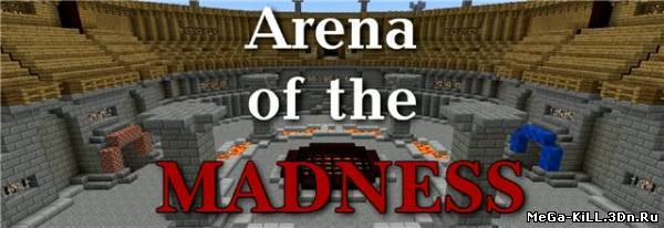 Arena of The Madness